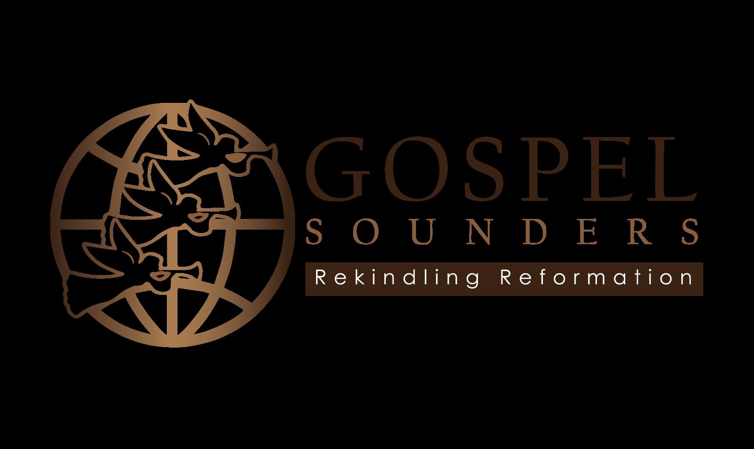 Gospel Sounders Rekindling Reformation Ministry